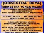 DENİZLİ ORKESTRA RÜYA ORKESTRA YONCA DENİZLİ ORKESTRA MÜZİK ORGANİZASYON